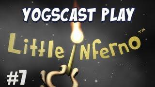 Little Inferno Part 7 - Fireworks