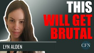 Lyn Alden: This Wİll Get Brutal. It Could Change Everything!