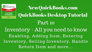 QuickBooks 2015 Part 10:  Inventory - All you need to know about QuickBooks Inventory