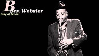 Ben Webster - Just A-Sittin
