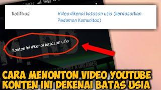 Download Video Cara Mengatasi YouTube Konten Ini Dikenai Batas Usia di Android MP3 3GP MP4