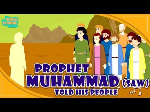 Prophet Muhammad (SAW) Stories   Prophet Muhammad (Pbuh) Told His People   Quran Stories