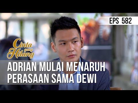 CINTA YANG HILANG - Adrian Kayanya Mulai Menaruh Perasaan Sama Dewi [16 Juli 2019]