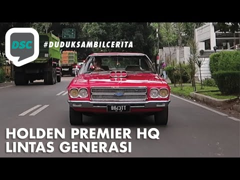 Duduk Sambil Cerita: Holden Premier HQ Lintas Generasi - Episode 9