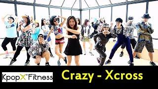 Crazy By Xcross | Kpop Dance | Dance Fitness | KpopX Fitness