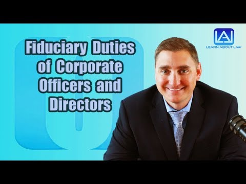 Fiduciary Duties of Corporate Officers and Directors | Learn About Law