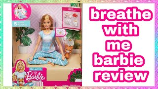 breathe with me barbie review