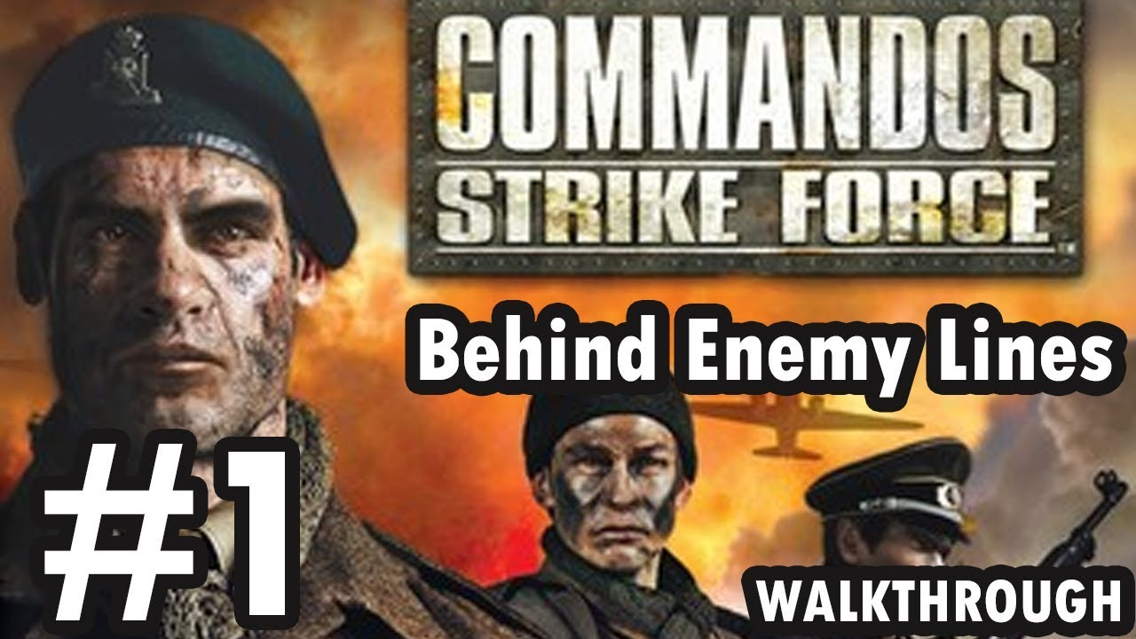Mission 1: Behind enemy lines. (Commandos Strike Force)