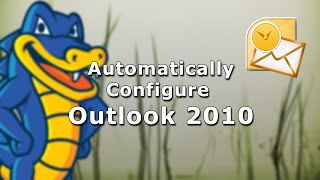 Outlook 2010 - Automatic Configuration