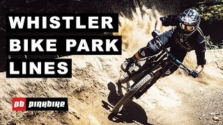 Whistler Bike Park Lines with Dylan Forbes