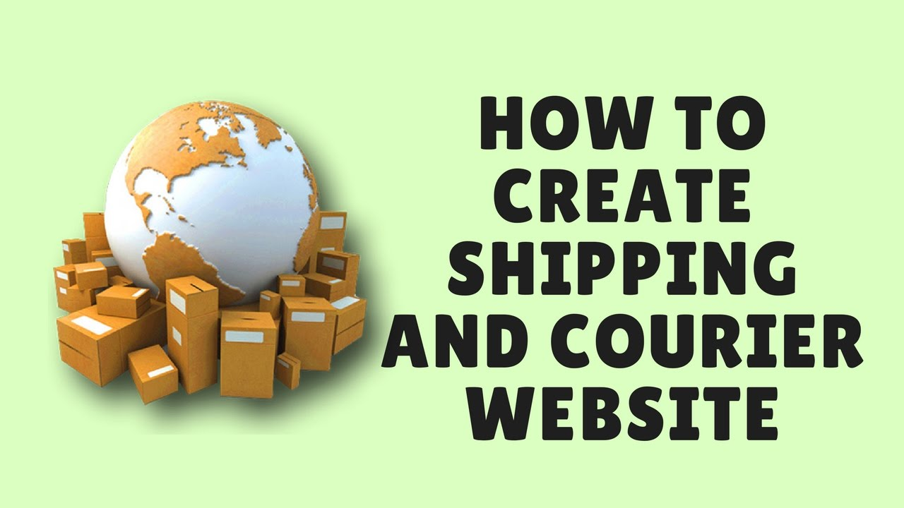 how to create shipping and courier website l wordpress courier script