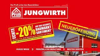 Baumarkt Jungwirth - Neueröffnung