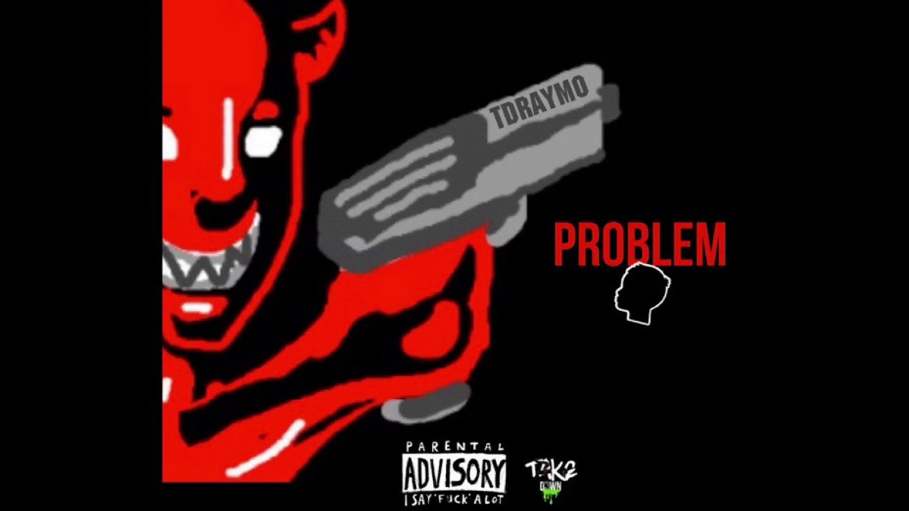 Download Tdraymo - Problem Child