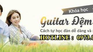 Nơi Này Có Anh - Guitar Trung Đỗ - Học viên lớp nhạc Dấu Chấm Đen