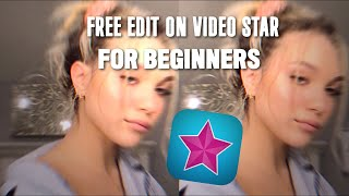 HOW TO MAKE FŔEE EDITS WITH VIDEO STAR FOR BEGINNERS