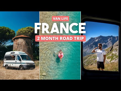 Van Life France | Our 2 Month Roadtrip from The Pyrenees to The French Alps
