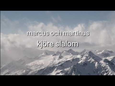 Marcus och Martinus  Vi Kjör Slalom (lyrics)