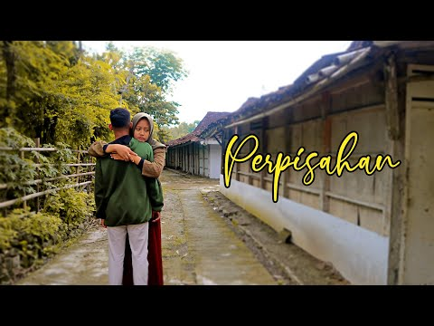 PERPISAHAN (Film Pendek Cah Boyolali)
