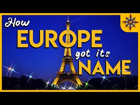 How Europe Got its Name