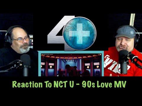 Reaction to NCT U - 90s Love MV