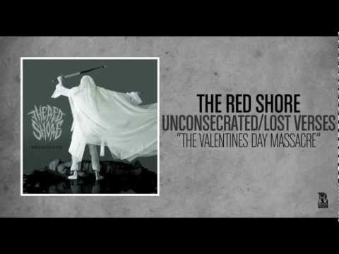 The Red Shore - The Valentines Day Massacre