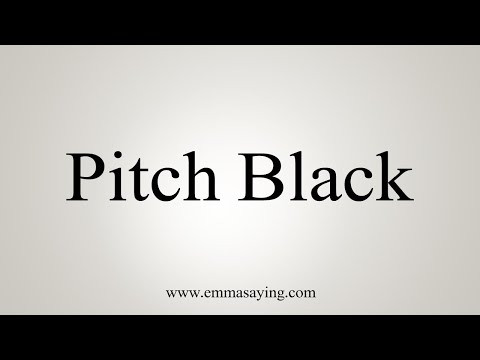 How To Pronounce Pitch Black
