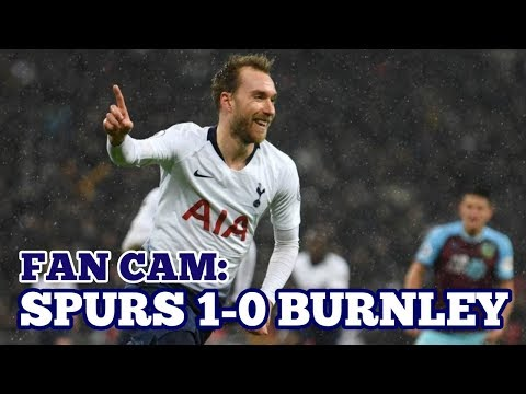 FAN CAM: Tottenham 1-0 Burnley: Eriksen Delivers in Stoppage Time! 15 December 2018