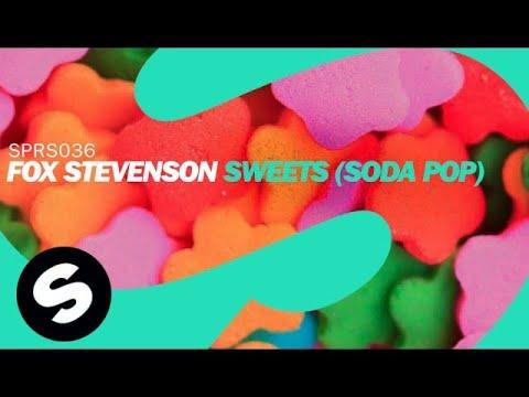 Fox Stevenson - Sweets (Soda Pop) [Original Mix]
