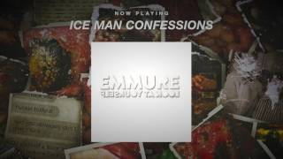 Emmure - Ice Man Confessions (OFFICIAL AUDIO STREAM)