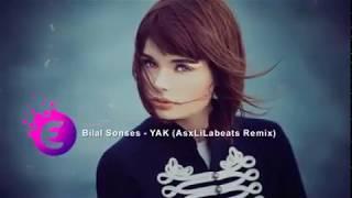 Bilal Sonses-YAK REMİX |10.5 Garage| ツ