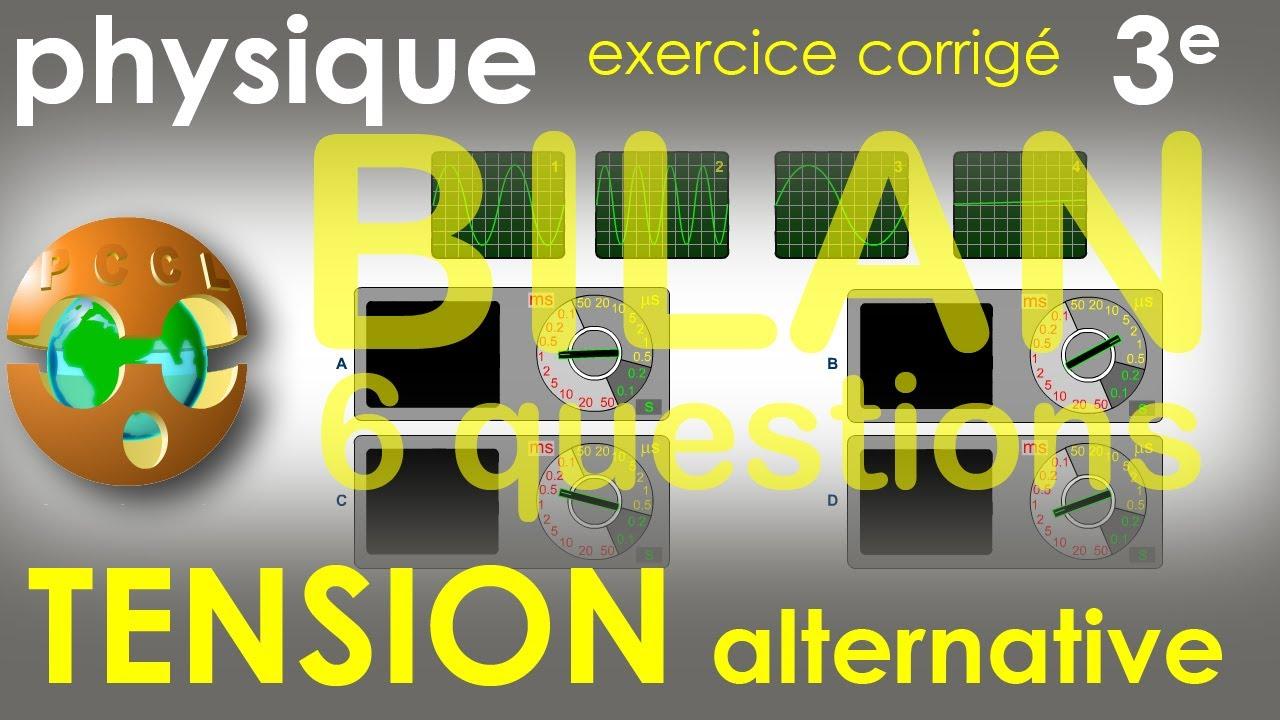 TENSION ALTERNATIVE - BILAN 6 questions - Exercice corrigé - Physique-Chimie (cycle 4) 3e - YouTube