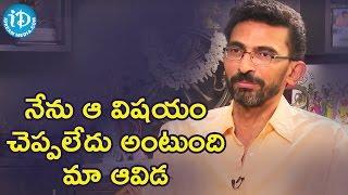 నేను ఆ విషయం చెప్పలేదు అంటుంది మా ఆవిడ - Sekhar Kammula || Dialogue With Prema