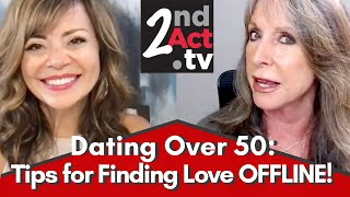 Dating Over 50: Tips for Finding Love Offline and Other Alternatives to Online Dating!