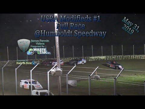 (USRA) Modifieds #31, Full Race, Humboldt Speedway, 05/31/19