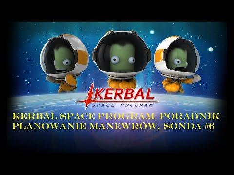 Kerbal Space Program: Poradnik Planowanie Manewrów, Sonda Sputnik, Mun #6