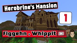 figgehn & Whippit spelar Herobrine's Mansion | Avsnitt 1