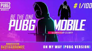 On My Way - Alan Walker [PUBG VERSION] Let's Go | Enemies Ahead | There can only be one winner.