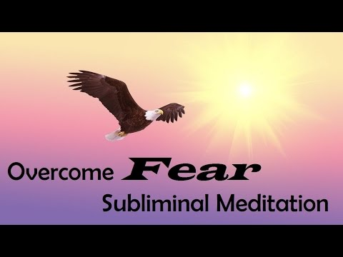 Overcome Fear - Move Forward Without Holding Yourself Back | Subliminal Messages