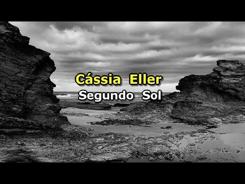 Cássia Eller - Segundo sol (Karaokê) mp3