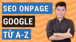 SEO Onpage: 20 cách SEO Onpage hiệu quả