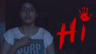 """Hi"" - Horror short film (2018) | HD | Psychopath | Hindi-Indian | English Subtitles | use headphone"