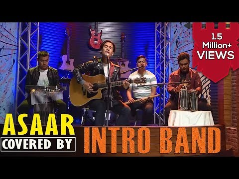 Asaar - Bipul Chettri | Covered by Intro Band |It's My Show
