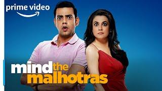 Stream Now: Mind The Malhotras - OK NOT OK   Cyrus Sahukar, Mini Mathur   Amazon Prime Video
