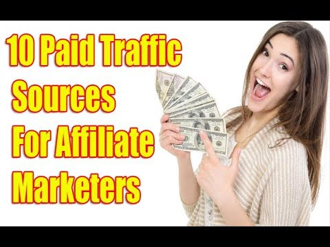 Best Traffic Sources for Affiliate Marketing To Get Sales in 2017 AND 2018