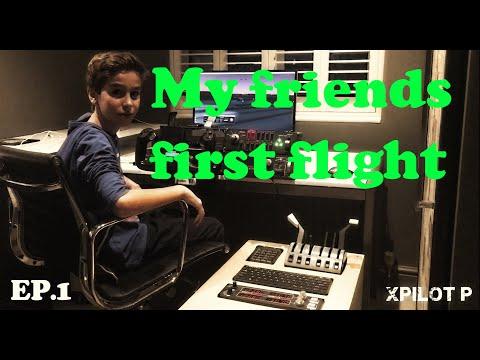 My friends first flight / XPilot P / EP.1