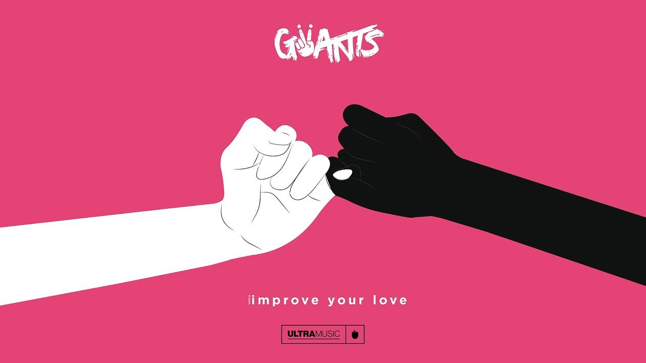 Giiants — Improve Your Love (Cover Art) [Ultra Music]