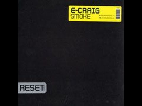 E-Craig - Smoke (E's Rough Mix) [Vinyl 2004]
