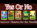 Pick a Card - Ask any Question | Yes or No Pendulum | Mantra + Guidance for Month - Timeless Tarot