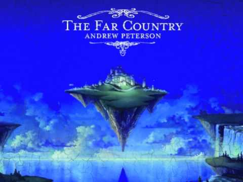 "Andrew Peterson: ""The Far Country"" (The Far Country)"