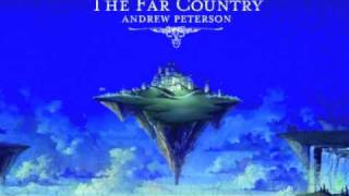 """Andrew Peterson: """"The Far Country"""" (The Far Country)"""